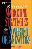 Successful Marketing Strategies for Nonprofit Organizations 1st Edition
