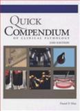 Quick Compendium of Clinical Pathology, Daniel D. Mais, 0891895671