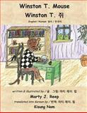 Winston T Mouse (English and Korean), Marty Reep, 147513567X