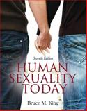 Human Sexuality Today, King, Bruce M., 0205015670