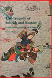 The Tragedy of Sohrab and Rostam : From the Persian National Epic, the Shahname of Abu'l-Qasem Ferdowsi, Ferdowsi and Clinton, Jerome W., 0295975679