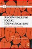 Reconsidering Social Identification : Race, Gender, Class and Caste, , 0415685672