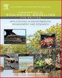 Fundamentals of Ecological Modelling : Applications in Evnironmental Management and Research, Fath, Brian and Jorgensen, S. E., 0444535675