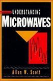 Understanding Microwaves, Scott, Allan W., 0471575674
