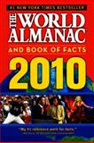 The World Almanac and Book of Facts 2010, Alan C., ed. Joyce, 0606065679