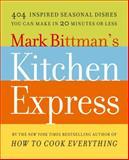 Mark Bittman's Kitchen Express, Mark Bittman, 1416575677