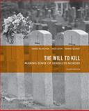 The Will to Kill 4th Edition