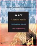 Basics of Research Methods for Criminal Justice and Criminology, Maxfield, Michael G. and Babbie, Earl R., 0534615678
