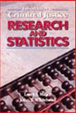 Introduction to Criminal Justice Research and Statistics, Miller, Larry S. and Whitehead, John T., 0870845675