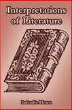 Interpretations of Literature, Hearn, Lafcadio, 1410215679