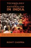 Technology and Nationalism in India, Rohit Chopra, 1604975679