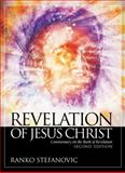Revelation of Jesus Christ : Commentary on the Book of Revelation, Stefanovic, Ranko, 1883925673