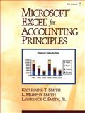Microsoft Excel for Accounting Principles, Smith, Katherine and Smith, L., 0130135674