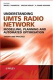 Understanding UMTS Radio Network Modelling, Planning and Automated Optimisation : Theory and Practice, , 0470015675