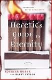 A Heretic's Guide to Eternity, Spencer Burke and Barry Taylor, 0470185678