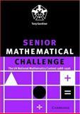 Senior Mathematical Challenge, Tony Gardiner and Bill Richardson, 0521665671