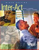 Inter-Act : Interpersonal Communication Concepts, Skills, and Contexts, Verderber, Kathleen S., 0534535674
