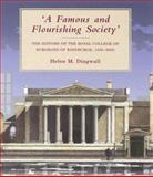 A Famous and Flourishing Society : The History of the Royal College of Surgeons of Edinburgh, 1505-2005, Dingwall, Helen, 0748615679