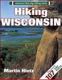 Hiking Wisconsin, Martin Hintz, 088011567X
