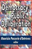Democracy as Public Deliberation, , 1412805678