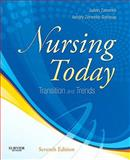Nursing Today : Transition and Trends, Zerwekh, JoAnn and Garneau, Ashley Zerwekh, 1437725678