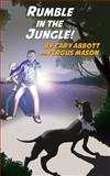 Rumble in the Jungle, Cary Abbott, 1494915677