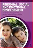 Personal, Social and Emotional Development, Broadhead, Pat and Woolley, Richard, 1847065678