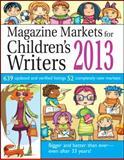 Magazine Markets for Children's Writers 2013, Susan M. Tierney, Editor, 1889715670