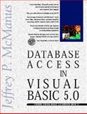 Database Access with Visual Basic 5.X, MacManus, Jeffrey, 1562765671