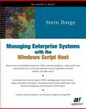 Managing Enterprise Systems with the Windows Script Host, Borge, Stein, 1893115674