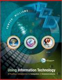 Using Information Technology, Brian K. Williams and Stacey Sawyer, 0072255676