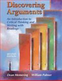Discovering Arguments, Dean Memering and William Palmer, 0131895672