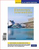 Elementary and Intermediate Algebra, Carson, Tom and Jordan, Bill, 0321665678
