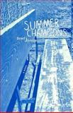Summer of Champions, Dewey Johnson, 0896725677