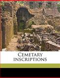 Cemetary Inscriptions, Josephine C Frost and Josephine C. Frost, 1149305673