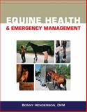 Equine Health and Emergency Management, Henderson, Bonny, 1418065676