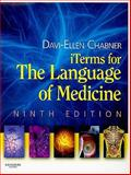 ITerms Audio for the Language of Medicine - Retail Pack, Chabner, Davi-Ellen, 1437705677