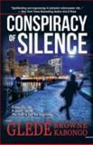 Conspiracy of Silence, Gledé Browne Kabongo, 1475945671