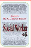 Careers: Social Worker, A. L. French, 1497585678