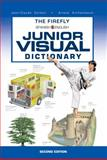 The Firefly Spanish/English Junior Visual Dictionary, Jean-Claude Corbeil and Ariane Archambault, 155407567X