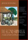 The Second Shipwreck : A Study of Indo-Caribbean Literature, Poynting, Jeremy, 1900715678