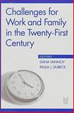 Challenges for Work and Family in the Twenty-First Century, , 0202305678