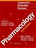 Illustrated Reviews : Pharmacology, Mycek, Mary, 0397515677
