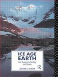 Ice Age Earth, Alastair G. Dawson, 0415015677
