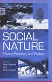 Social Nature : Theory, Practice and Politics, , 0631215670