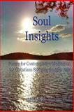Soul Insights, Michael Martin, 1493515675