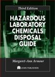 Hazardous Laboratory Chemicals Disposal Guide, Armour, M. A., 1566705673