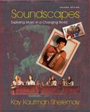 Soundscapes : Exploring Music in a Changing World, Shelemay, Kay Kaufman, 0393925676