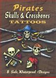 Pirates Skulls and Crossbones Tattoos, Jeff A. Menges, 0486465675