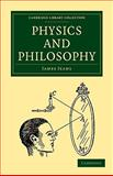 Physics and Philosophy, Jeans, James, 1108005675
